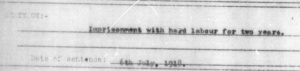 "Part of the print out from my Grandfather's First World War military records. It reads "" Imprisonment with hard labour for two years"""